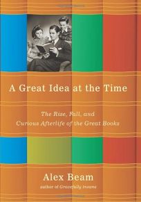 A Great Idea at the Time: The Rise
