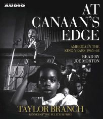 At Canaans Edge: America in the King Years