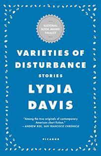 Varieties of Disturbance: Stories