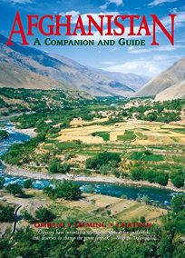 Afghanistan: A Companion and Guide