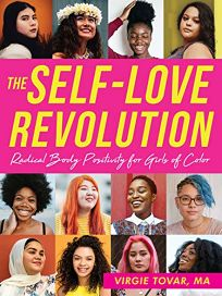 The Self-Love Revolution: Radical Beauty Positivity for Girls of Color