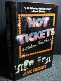 Hot Tickets: A Malone Thriller