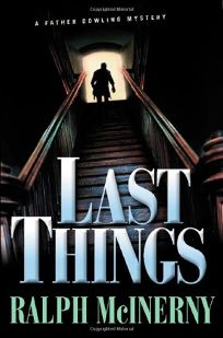 LAST THINGS: A Father Dowling Mystery