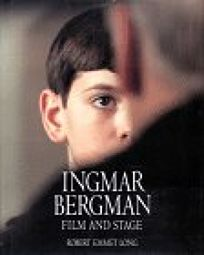Ingmar Bergman: Film and Stage