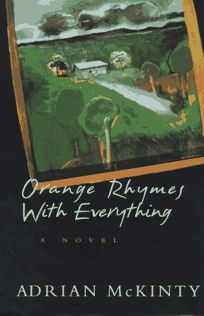 Orange Rhymes with Everything