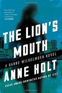 The Lion's Mouth: A Hanne Wilhelmsen Novel