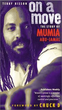 On a Move: The Story of Mumia Abu Jamal