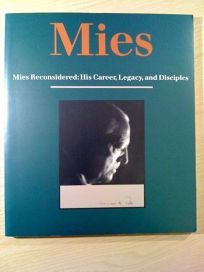 Mies Reconsidered