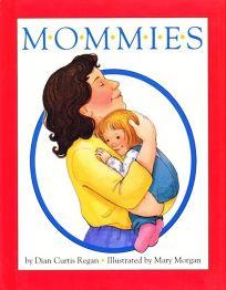 Mommies