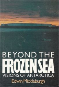 Beyond the Frozen Sea: Visions of Antarctica