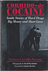 Corrido de Cocaine: Inside Stories of Hard Drugs