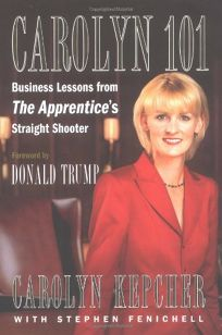 CAROLYN 101: Business Lessons from The Apprentices Straight Shooter
