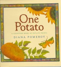 One Potato: A Counting Book of Potato Prints