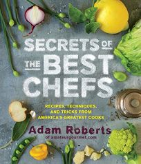 Secrets of the Best Chefs: Recipes