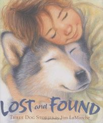 Lost and Found: Three Dog Stories