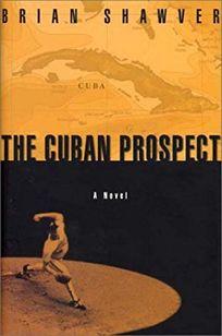 THE CUBAN PROSPECT