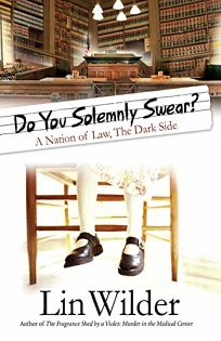 Do You Solemnly Swear? a Nation of Law