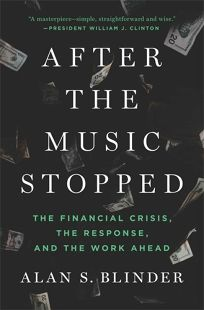 After the Music Stopped: The Financial Crisis