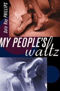 My Peoples Waltz