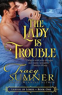The Lady Is Trouble