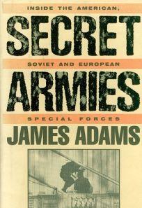 Secret Armies: Inside the American