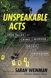 Unspeakable Acts: True Tales of Crime