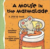 A Mouse in the Marmalade