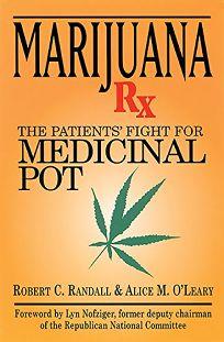 Marijuana RX: The Patients Fight for Medicinal Pot