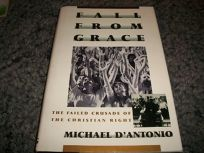 Fall from Grace: The Failed Crusade of the Christian Right