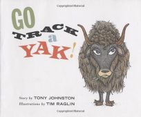 GO TRACK A YAK!