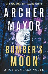 Bomber's Moon: A Joe Gunther Novel