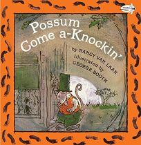 Possum Come A-Knockin