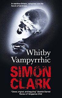 Whitby Vampyrrhic