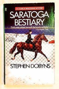 Saratoga Bestiary: 2a Charlie Bradshaw Mystery