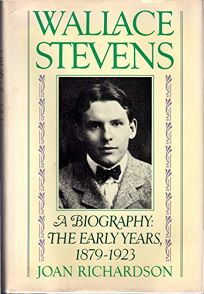 Wallace Stevens: The Early Years