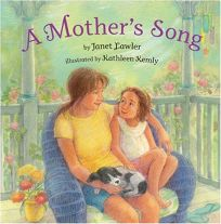 A Mothers Song