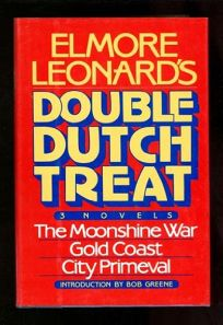 Elmore Leonards Double Dutch Treat: 3 Novels