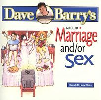 Dave Barrys Guide to Marriage And/Or Se