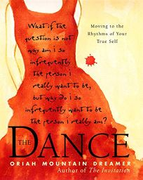 Nonfiction Book Review THE DANCE Moving to the Rhythms of Your