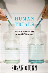 HUMAN TRIALS: Scientists