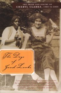 The Days of Good Looks: Prose and Poetry