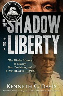In the Shadow of Liberty: The Hidden History of Slavery