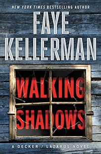 Walking Shadows: A Decker/Lazarus Novel