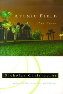 Atomic Field: Two Poems