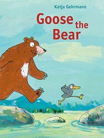 Goose the Bear