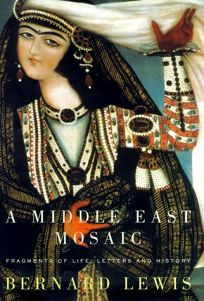 A Middle East Mosaic: Fragments of Life