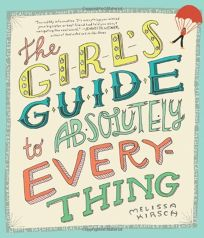 The Girls Guide to Absolutely Everything