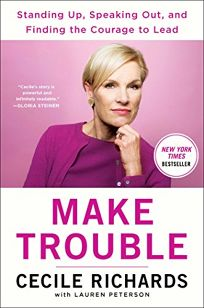 Make Trouble: Standing Up
