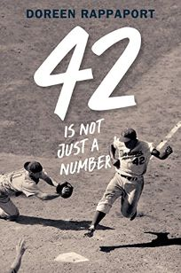 42 Is Not Just a Number: The Odyssey of Jackie Robinson