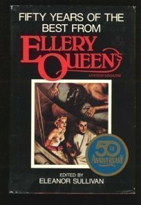 Fifty Years of the Best from Ellery Queens Mystery Magazine